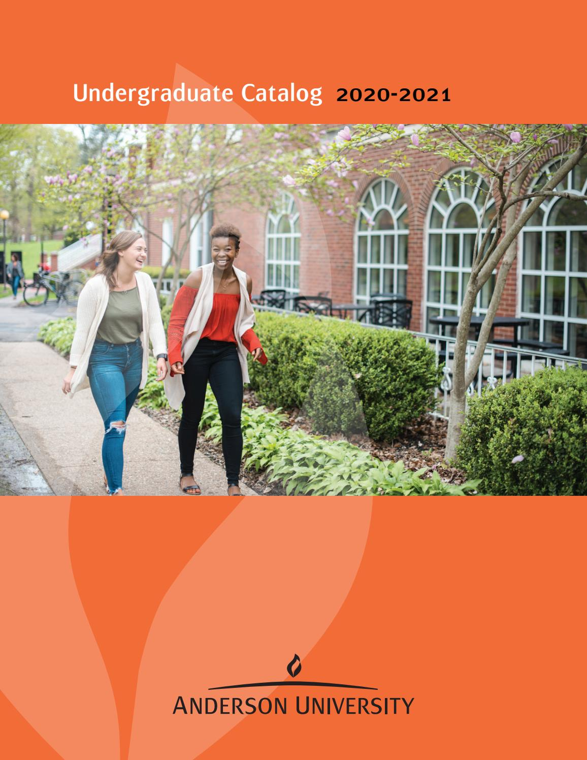 Anderson University Undergraduate Catalog 2020 21 With When Does The 2021 Semester End For Grand Haven High School