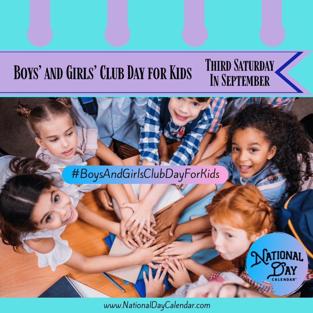 Boys' And Girls' Club Day For Kids – Third Saturday In For Boys And Girls Club Calender For Meetingd