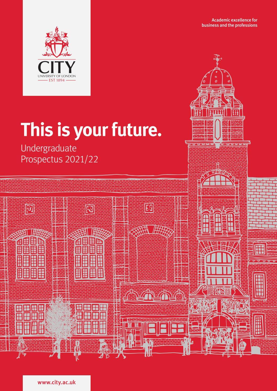 City, University Of London 2021/22 Undergraduate Prospectus for University Of Glasgow Academic Calender 2021