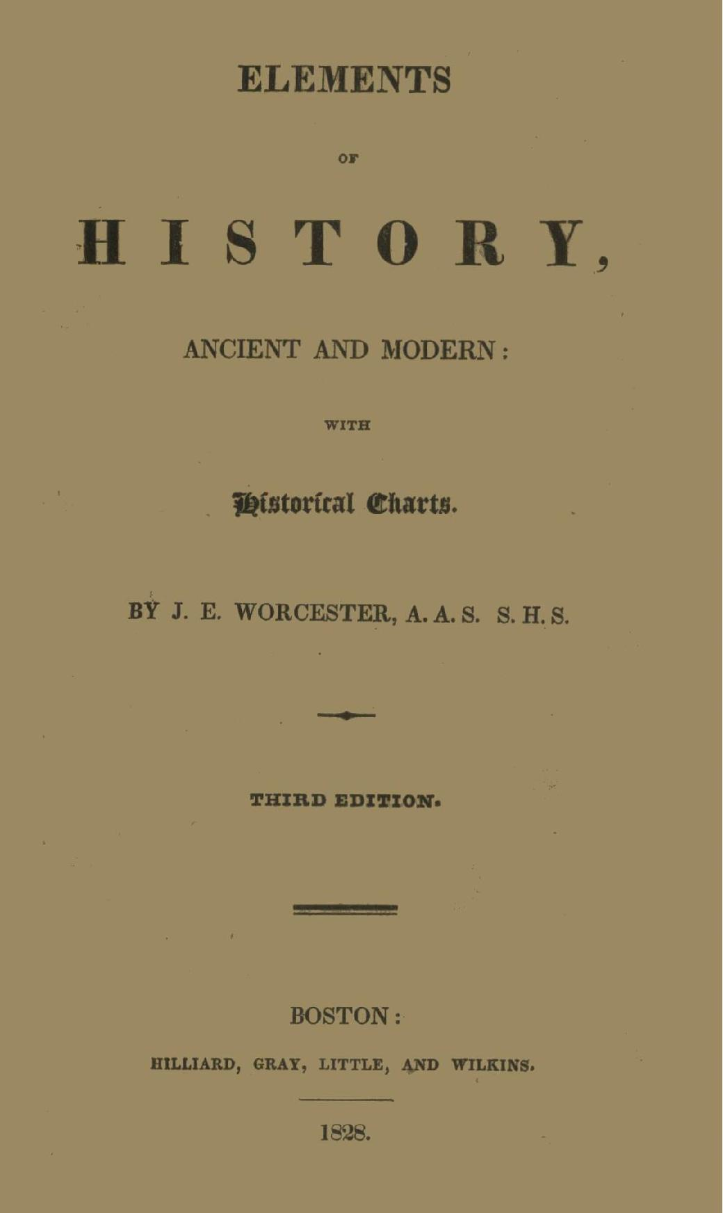 Elements Of History, Ancient And Modern,j. E. Worcester With 20When Does Dorchester County School Start In August Of 20