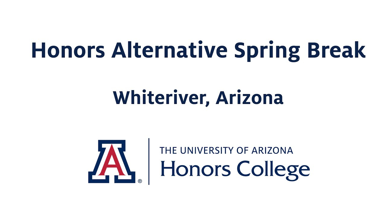 Honors Alternative Spring Break | Honors Alternative Spring Intended For When Is Spring Break For Pima College