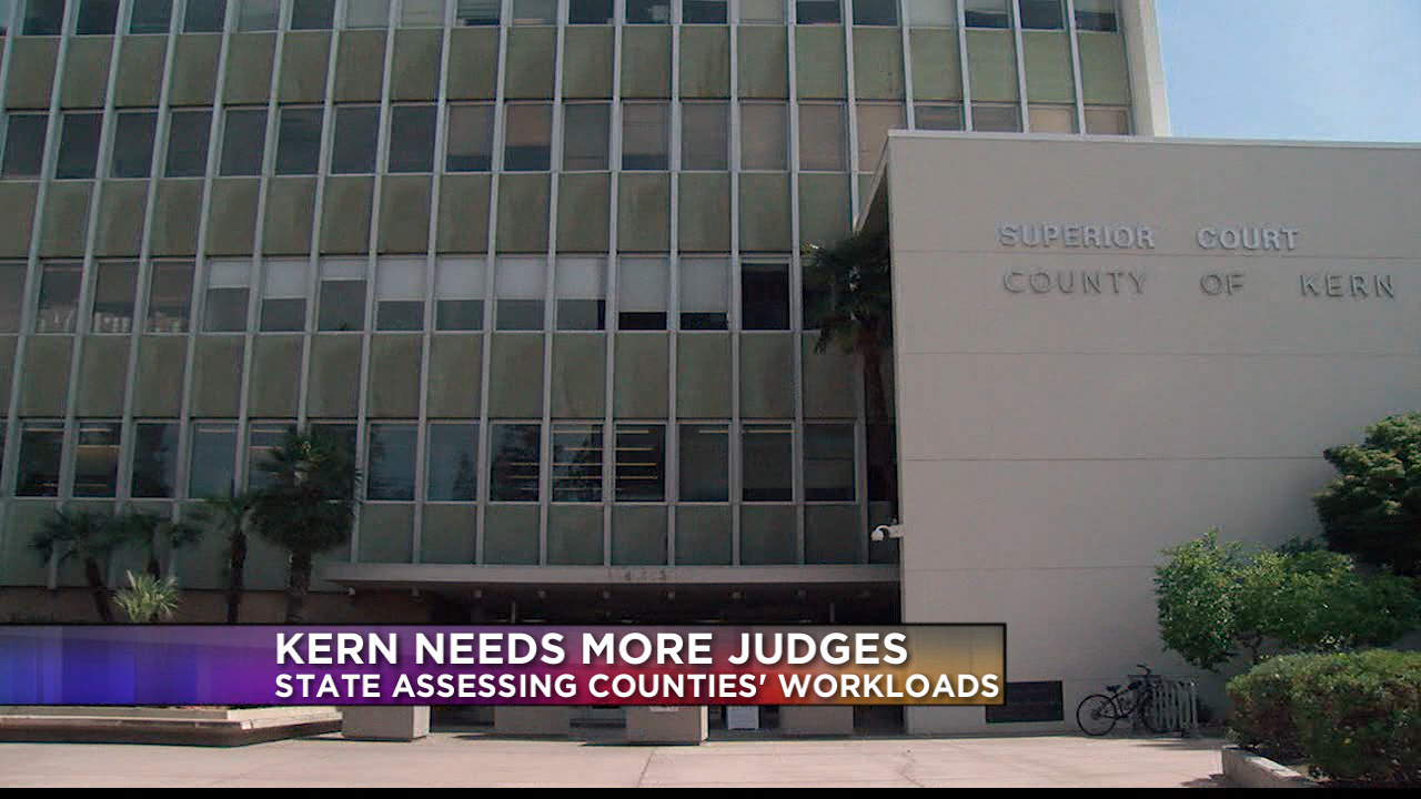 Kern County Needs More Judges | Kget 17 Pertaining To Kern County Family Court Calendar