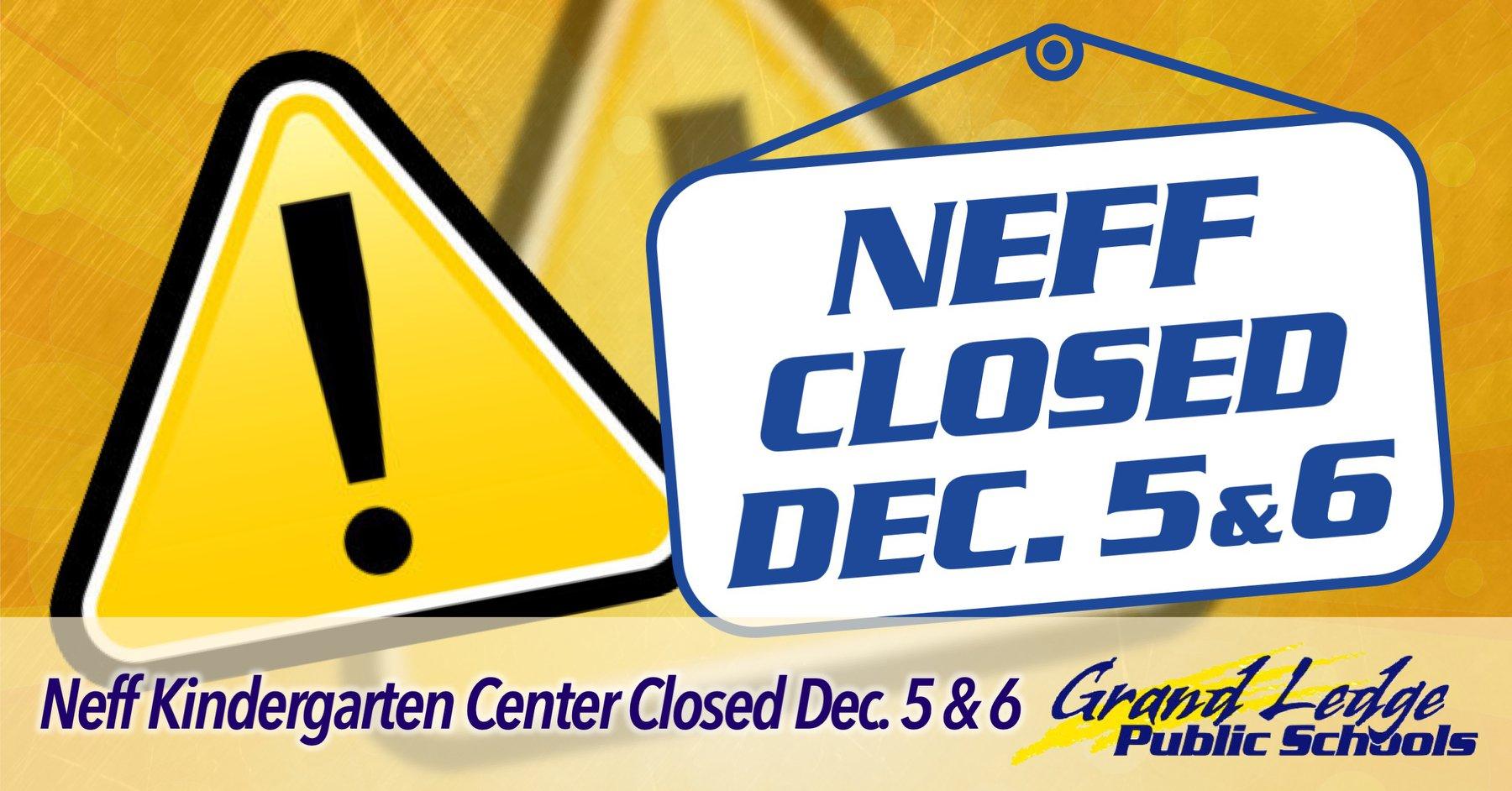 Neff Kindergarten School Closes Due To Illnesses And With Grand Ledge Public Schools Calendar