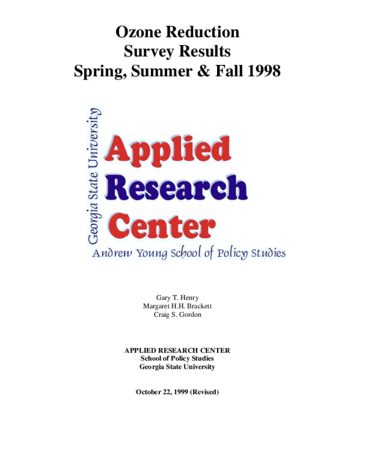 Ozone Reduction Survey Results: The Spring, Summer & Fall 98 Inside Georgia State Summer School Schedule