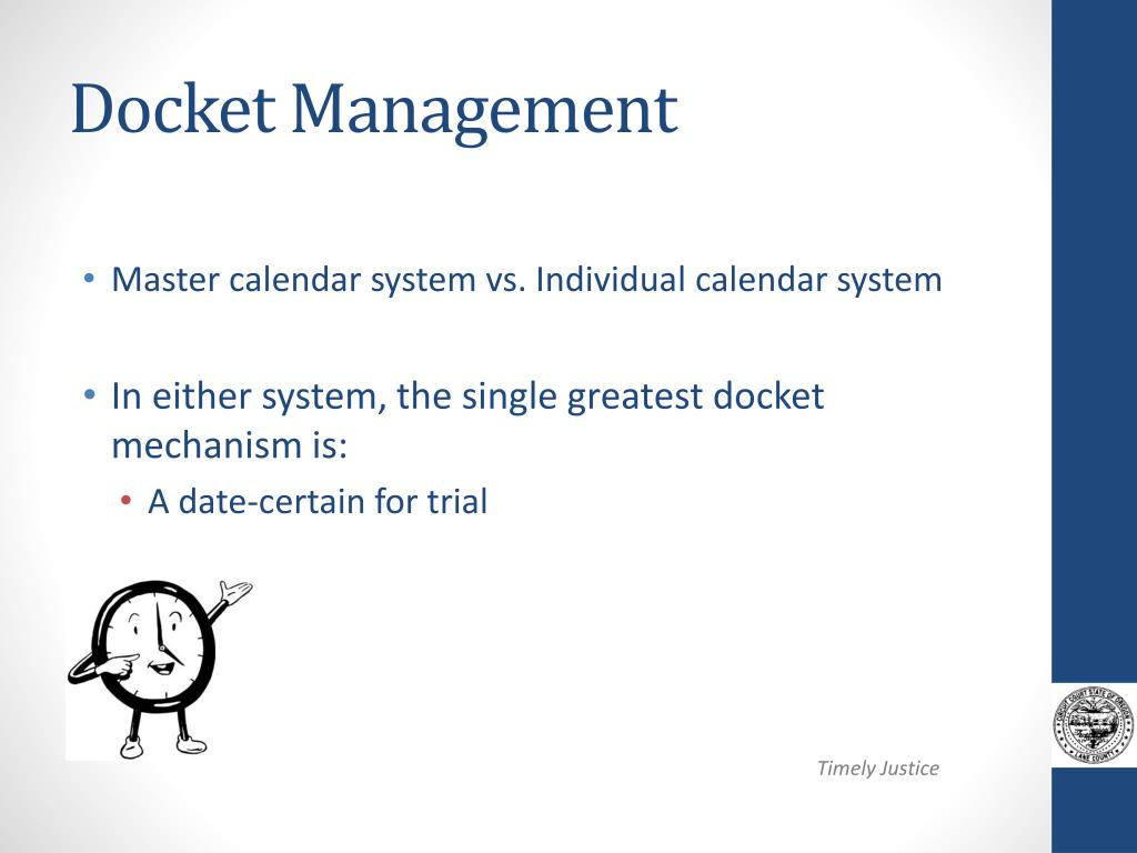 Ppt – Docket Management ~ A Balancing Act Powerpoint Pertaining To Lane County Trial Calendar