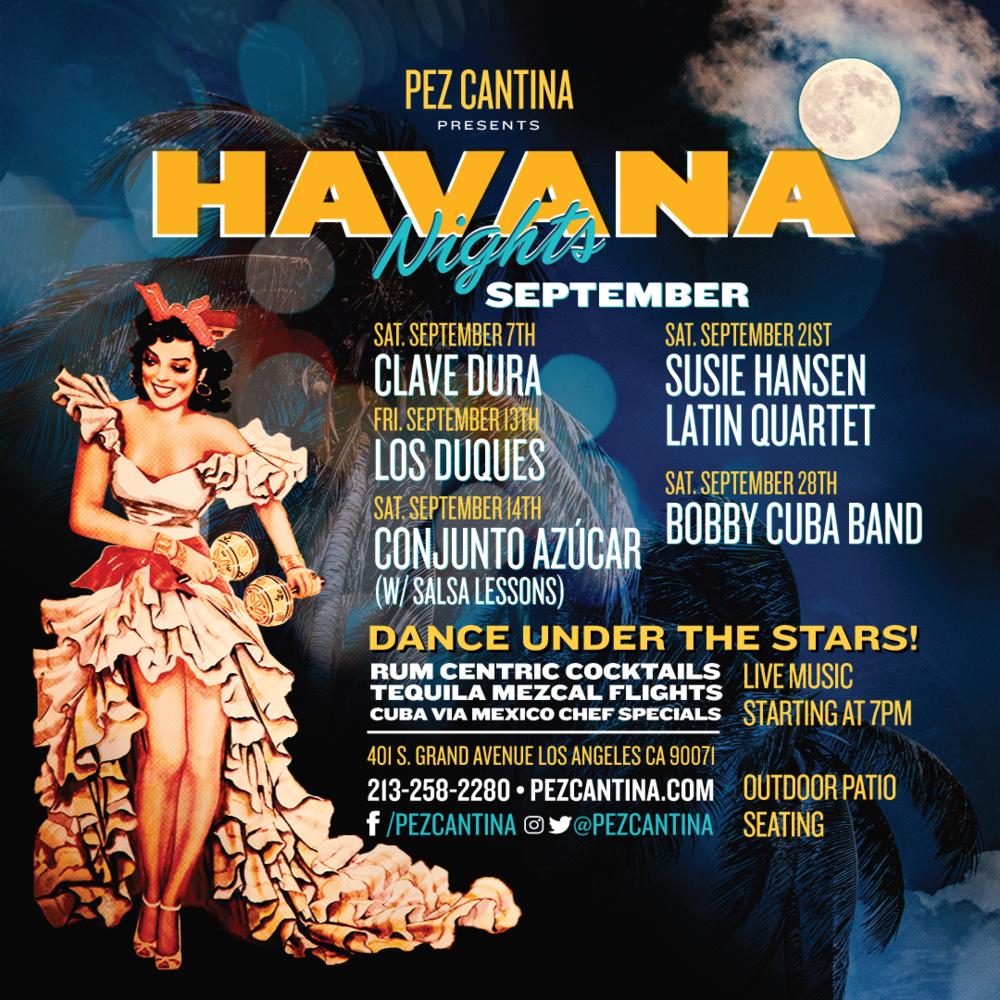 September Havana Nights – Live Music! — Pez Cantina Pertaining To Live Musci Los Angeels Calendar