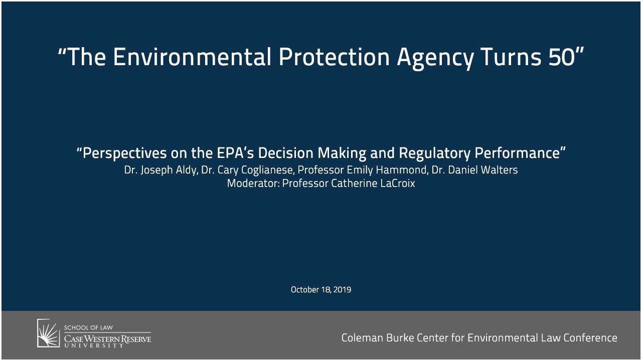 The Environmental Protection Agency Turns 50   School Of Law Pertaining To Case Western Reserve University Academic Calendar