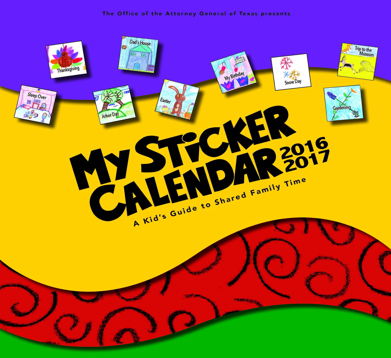 Calendar For Kids, My Sticker Calendar, 2017 Calendar Intended For Attorney General Texas Calender