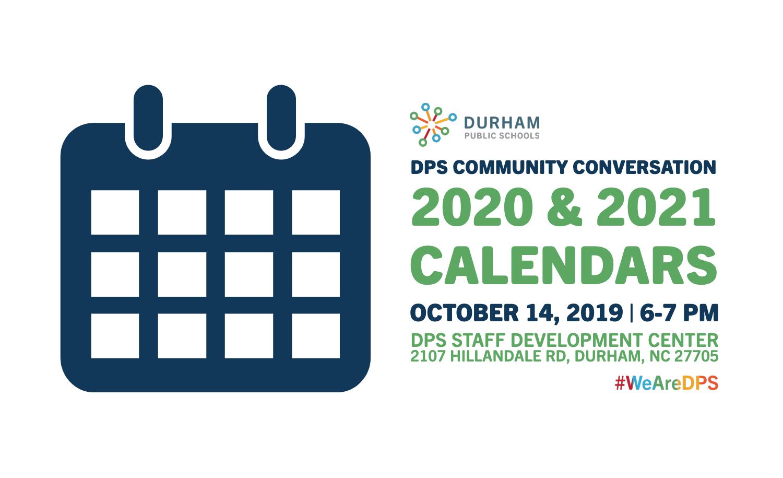 Dps Community Conversation: 2020 And 2021 School Calendars With Durham Traditional School Calendar