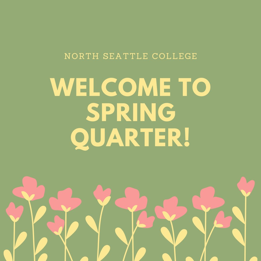 """Northseattlecollege On Twitter: """"welcome Back To A New throughout North Seattle College Spring Break"""
