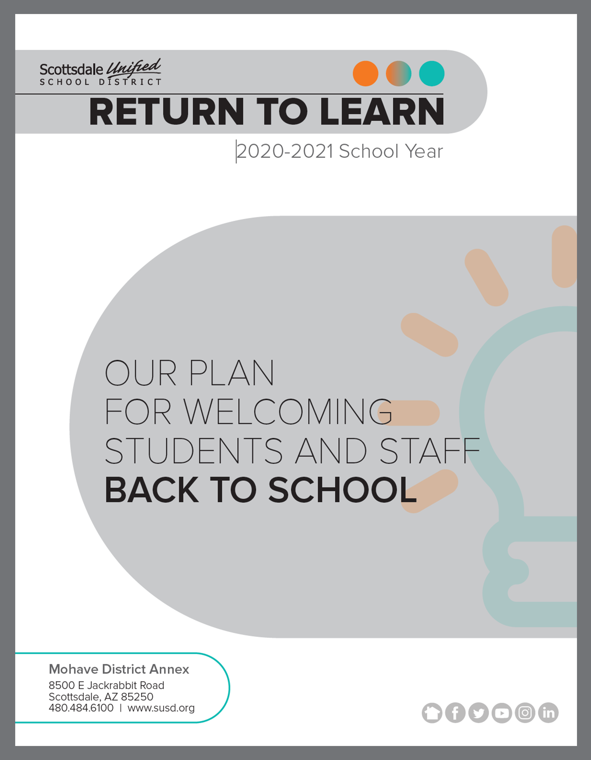 Reopening 2020 / Return To Learn In Scottsdale Unified School District Calendar