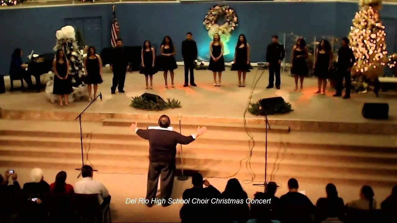 2013 Del Rio High School Choir Christmas Concert – Youtube Intended For Del Rio Highschool