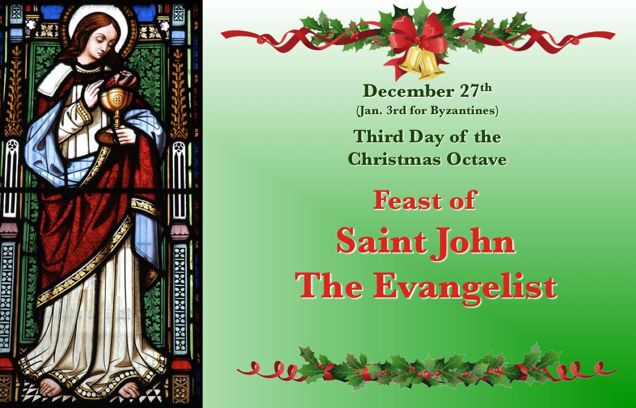 Dec. 27, Feast Of St. John The Apostle.   Catholic For Catholic Saint Of The Day Calendar