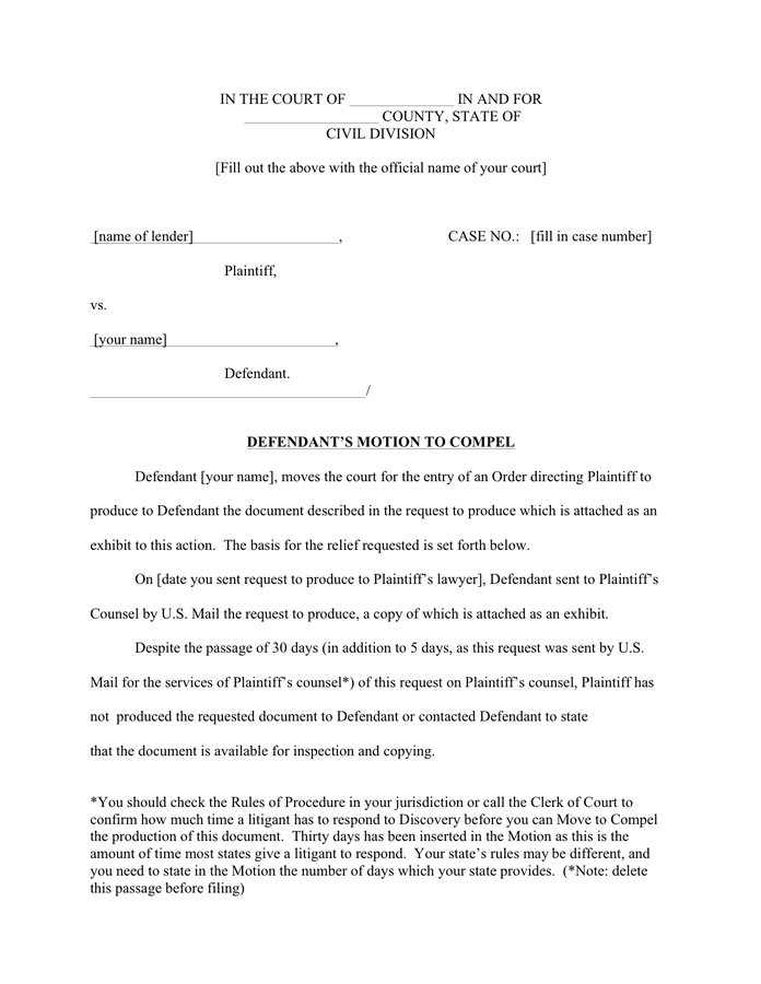 Defendant'S Motion To Compel Form In Word And Pdf Formats Inside Court Date By Defendant Name