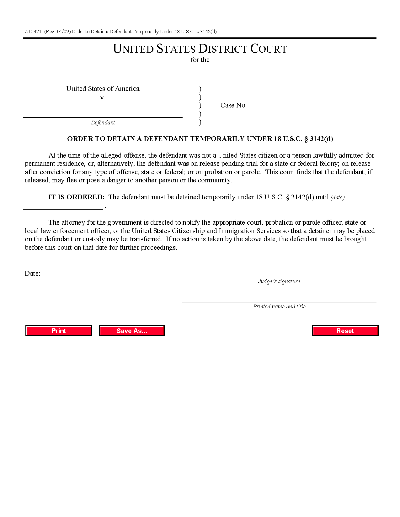 Form Ao 471 Order To Detain A Defendant Temporarily Under Throughout Court Dates By Defendant Name