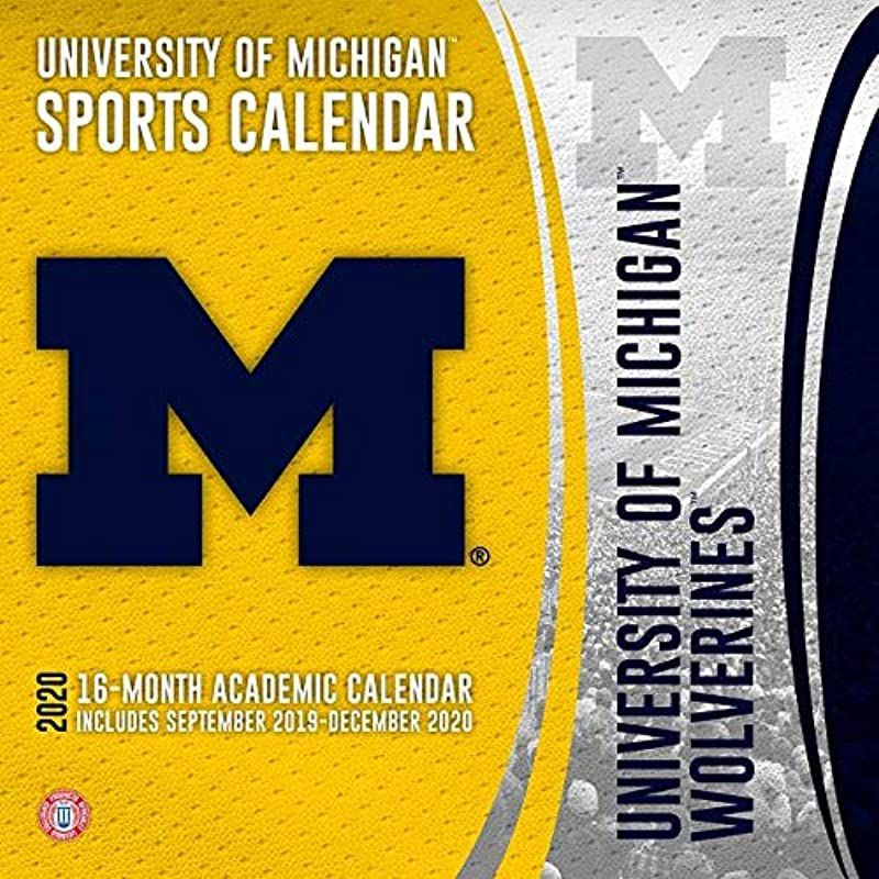 Free Read University Of Michigan Wolverines 2020 Calendar For Michigan State University Academic Calendar
