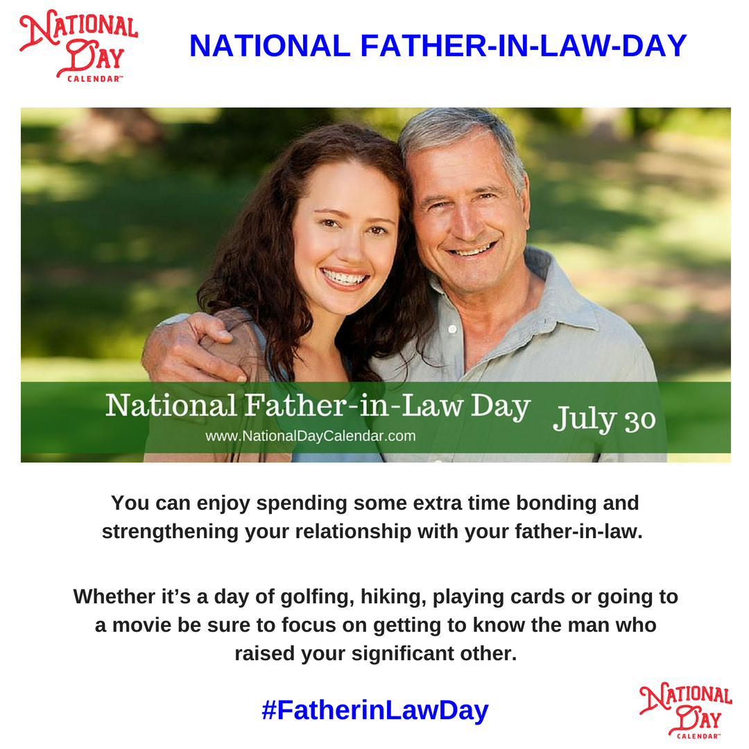 National Father In Law Day – July 30 – National Day Pertaining To Wake Family Law Calendar