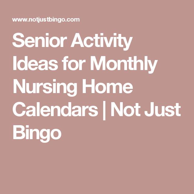Senior Activity Ideas For Monthly Nursing Home Calendars For Individual Activity Calendars For Senior Citizens