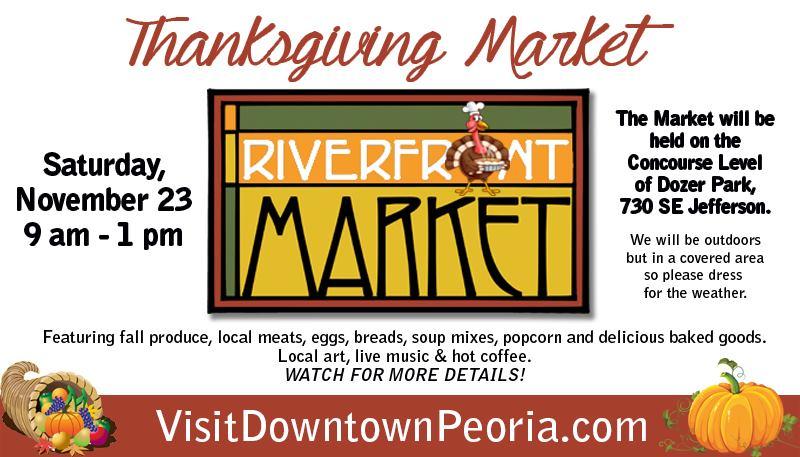 Thanksgiving Riverfront Market - Explore Peoria In Peoria Il Calendar Of Events