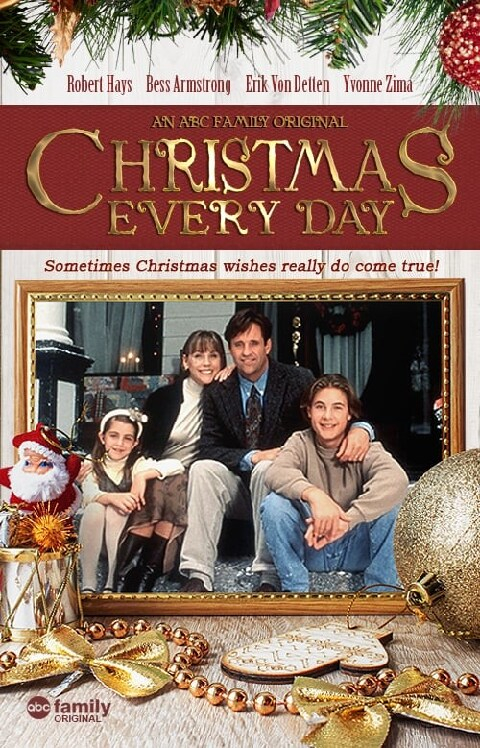 Christmas Every Day (1996) | Vidimovie Within Every Day Is A Holiday