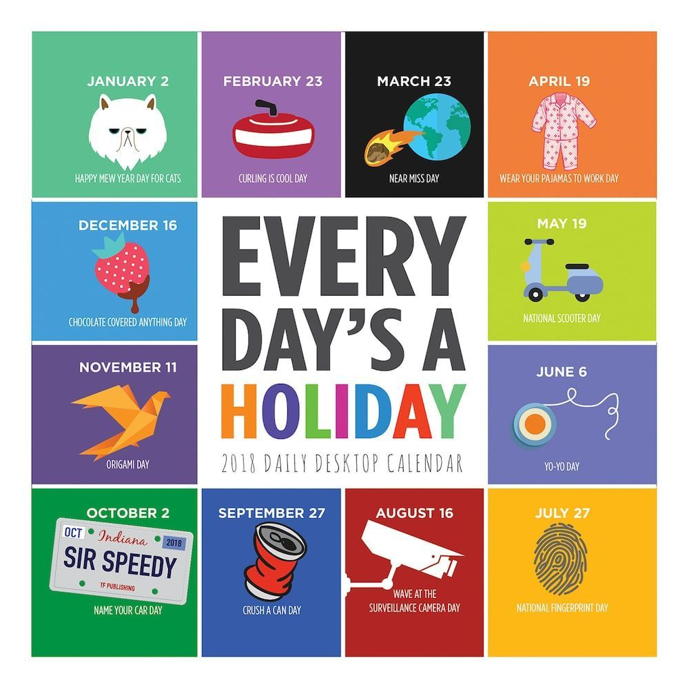 Every Day'S A Holiday 2018 Daily Desk Calendar | Desktop Throughout Every Day A Holiday Calendar