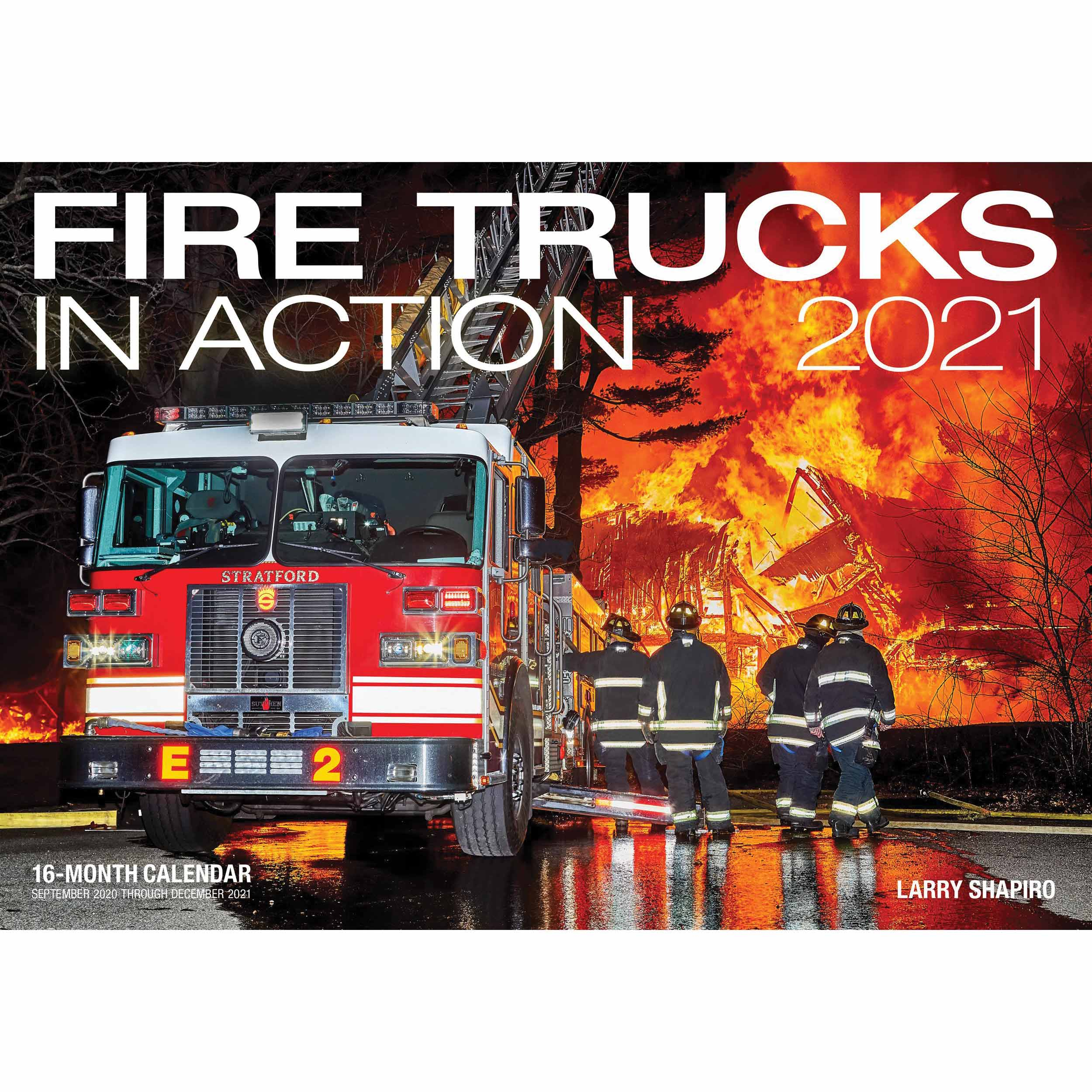 Fire Trucks In Action Deluxe Calendar 2021 At Calendar Club For Houston Fire 2021 Schuele