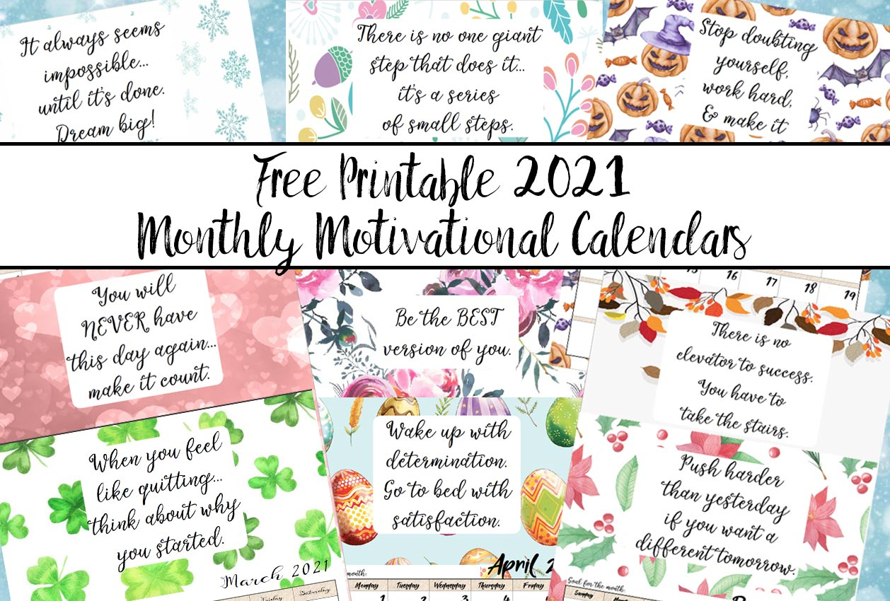 Free Printable 2021 Monthly Motivational Calendars With Mexican Calendar Saint Names 2021